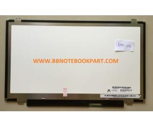 LED Panel จอโน๊ตบุ๊ค ขนาด 14.0 นิ้ว  SLIM 30 PIN   (ใช้กับทุกรุ่น)