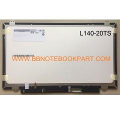 LED Panel จอโน๊ตบุ๊ค ขนาด 14.0 นิ้ว TOUCH SCREEN (SLIM) 30 PIN