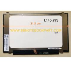 LED Panel จอโน๊ตบุ๊ค ขนาด 14.0 นิ้ว SLIM 30 PIN   (กว้าง 31.5 cm)    สำหรับ LENOVO IDEAPAD 320S 320S-14 320S-14IKB  330S-14IKB