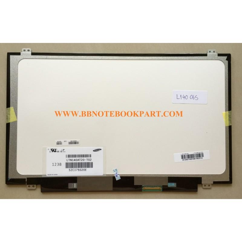 LED Panel จอโน๊ตบุ๊ค ขนาด 14.0 นิ้ว  SLIM  40 PIN  (ใช้กับทุกรุ่น)